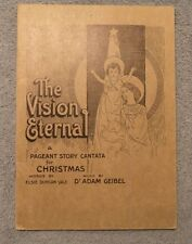 The Vision Eternal A Pageant Story Cantata Christmas Yale & Geibel 1927 Music