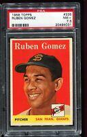 1958 Topps Baseball #335 RUBEN GOMEZ San Francisco Giants PSA 7.5 NM+