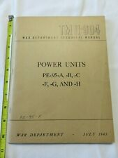 Tm 11-904 1945 War Department Technical Manual for Power Units Pe-95-A, -B, -C,