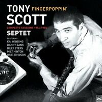 Tony Scott Septet FINGERPOPPIN COMPLETE RECORDINGS 1954-1955