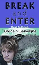 Chloe and Levesque Mysteries: Break and Enter Bk. 4 by Norah McClintock Usborne