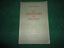 Les Allemands En France. Origines, Bretagne, Zone Interdite Est, Bourgogne, Alsa