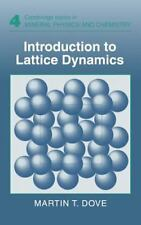 Introduction to Lattice Dynamics (Cambridge Topics in Mineral Physics-ExLibrary