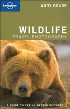 Lonely Planet Wildlife Photography (How to) By Richard I'Anson,Andy Rouse