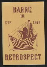 Barre in Retrospect 1776-1976 -- history and landmarks of Barre, Vermont