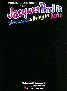 JACQUES BREL IS ALIVE AND WELL SHEET MUSIC SONG BOOK