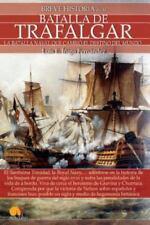 Breve historia de la Batalla de Trafalgar (Spanish Edition)-ExLibrary