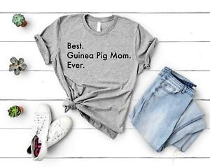 Guinea Pig T-Shirt, Best Guinea Pig Mom Ever Shirt Womens Gifts - 3015