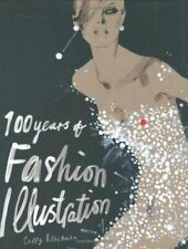 100 Years of Fashion Illustration by Blackman, Cally Paperback Book The Cheap