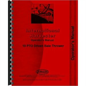 International 10 Bale Thrower Owners Operators Manual PTO Driven