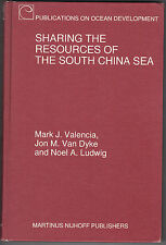 Sharing the Resources of the South China Sea - Van Dyke, Valencia, and Ludwig