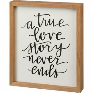 Inset Box Sign - A True Love Story Never Ends