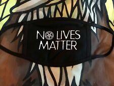 No Lives Matter face mask!