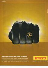 Publicité Advertising 2002  Pneu PIRELLI  LAMBORGHINI