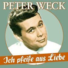 PETER WECK - ICH PFEIFE AUS LIEBE: 17 SCHLAGER-PERLEN   CD NEU