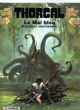 Thorgal 25. Le Mal Bleu.  ROSINSKI 1999. EO - ETAT NEUF