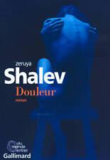 Zeruya SHALEV * DOULEUR * 16.02.2017 * GALLIMARD