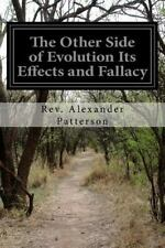 The Other Side of Evolution Its Effects and Fallacy by Rev. Alexander...