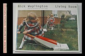 Nick Waplington: Living Room. True 1st edition, Cornerhouse 1991; fine in dj.