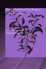 NEW Secret Memoirs of the Shoguns, Isaac Titsingh and Japan 1779-1922