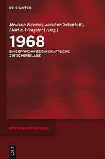 1968: Eine Sprachwissenschaftliche Zwischenbilanz by Walter de Gruyter...