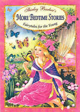 Shirley Barber's ~  MORE BEDTIME STORIES ~ 7 Magical Fairytales H/C