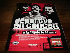 DEPORTIVO - PUBLICITE CONCERT LA CIGALE !!! MARS !!!!!!