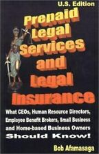 Prepaid Legal Services and Legal Insurance : What CEOs, Human Resource Directors