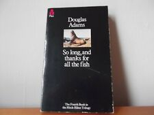 So long, and thanks for all the fish by Douglas Adams (1985) PB, Pre-Owned, Good