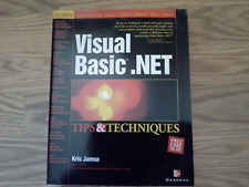 Visual Basic.Net Tips and Techniques Kris Jamsa. $49.99