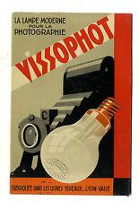 CARTON  PUB ANCIEN LAMPE PHOTOGRAPHIE VISSOPHOT VISSEAUX LYON VAISE RHONE