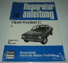 Reparaturanleitung Opel Kadett C / L / SR Baujahr August 1973 - März 1977 NEU!