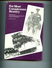FOR MOST CONSPICUOUS BRAVERY - Biography of Maj.Gen Pearkes VC, Roy,  HBdj VG