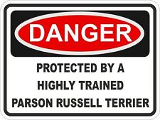 1x Danger Protected By Parson Russell Terrier Warning Funny Sticker Dog Pet