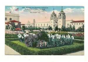 1915 PC: Foreign & Domestic Industries Building - Panama-California Exposition
