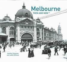 Melbourne Then and Now by Heather Chapman (Hardback, 2014)