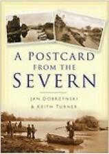 A Postcard from the Severn (In Old Photographs), New, Dobrzynski, Jan Book