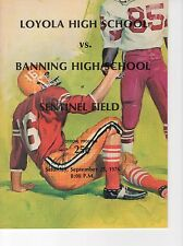 LOYOLA CA VS BANNING HIGH SCHOOL FOOTBALL GAME PROGRAM FROM 1975     AWESOME