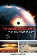 THE COMING APOCALYPSE: What You Need To Know: A detailed look at what Jewish,