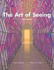 The Art of Seeing (8th Edition), Zelanski Professor Emeritus, Paul J., Fisher, M