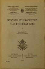 Lacroix, Léon Monnaies et colonisation dans l'Occident grec Greece Greek