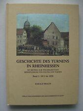Geschichte des Turnens in Rheinhessen 1811-1850 Bd. 1 Politik Turnen 1986
