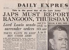 WW2 Wartime Newspaper Daily Express August 21 1945  Quisling Japanese Rangoon