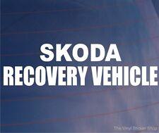 SKODA RECOVERY VEHICLE Novelty Car/Van/Window/Bumper Vinyl Sticker/Decal