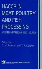HACCP in Meat, Poultry, and Fish Processing 10 by A. M. Pearson and T. R....
