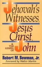 The Jehovah's Witnesses, Jesus Christ, and the Gospel of John