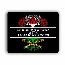 Canadian Grown With Jamaican Roots Computer Mouse Pad
