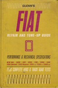 Glenn's ~ FIAT Repair and Tune-Up Guide ~ 1970 ~ ALL Models Manual Tests Specs