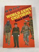 World War 2 History: World Army Uniforms Since 1939 McGregor Paperback 1974