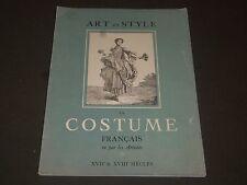 1949 ART ET STYLE LE COSTUME FRANCAIS FRENCH BOOK - NICE COLOR PRINTS - J 2160